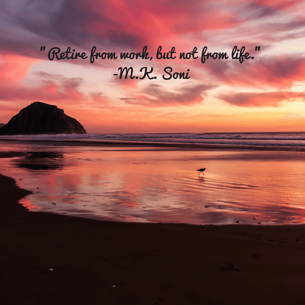 25 Retirement Quotes For A Happy Healthy Wealthy Life
