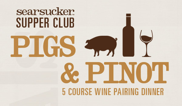 Pigs & Pinot Wine Dinner in Del Mar