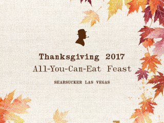 Thanksgiving in Las Vegas 2017 - Searsucker