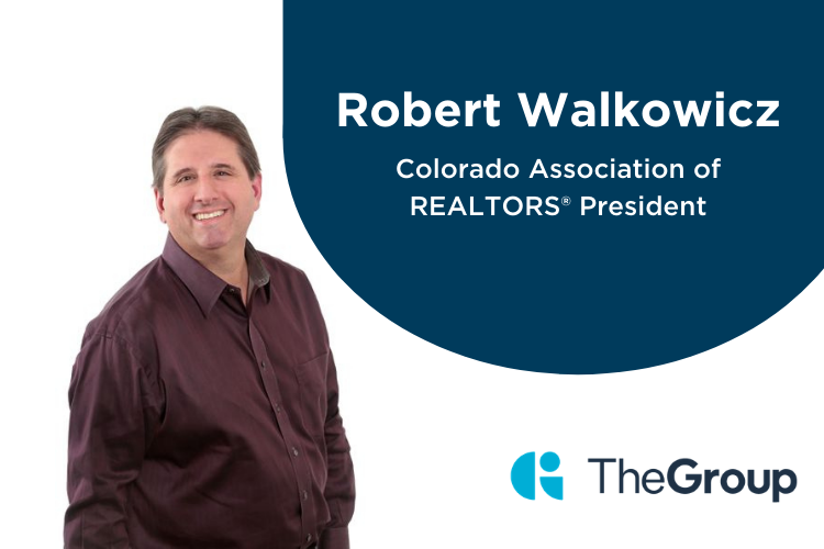 Robert Walkowicz The Group Real Estate Appointed as the Colorado Association of REALTORS® President