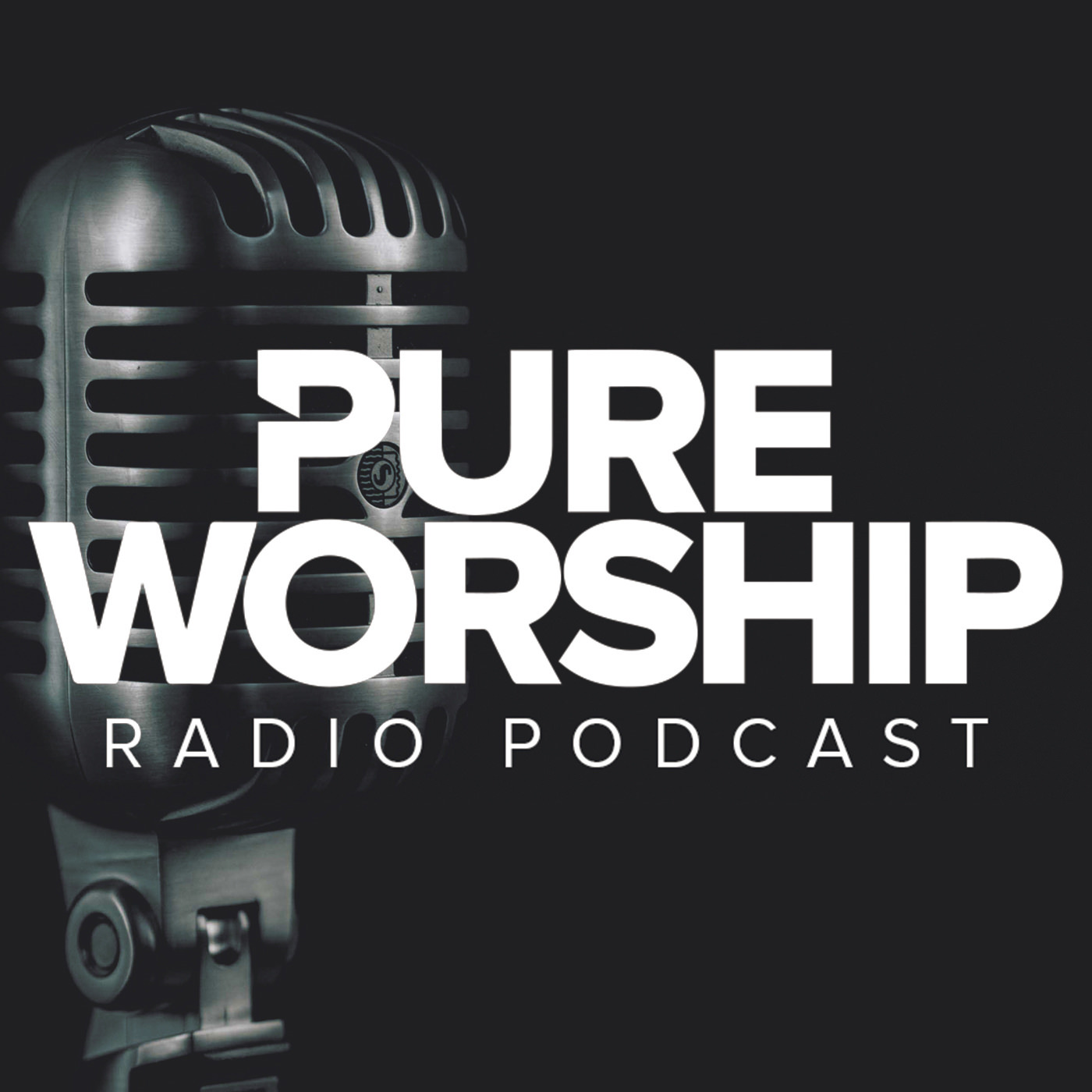Pure Worship Radio Podcast