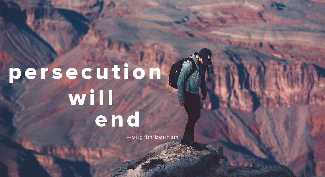 Persecution Will End