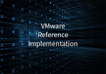 VMware Reference Implementation