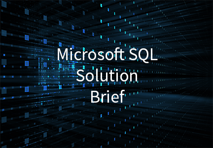 Microsoft SQL Solution Brief