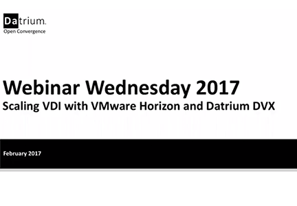 Scaling VDI with VMware Horizon and Datrium DVX