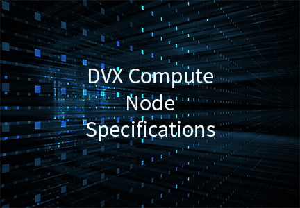 DVX Compute Node Specification