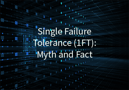Single Failure Tolerance (1FT): Myth and Fact