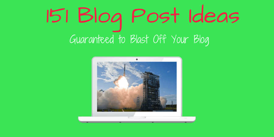 151 Blog Post Ideas