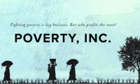 Poverty Inc. Movie Review by Brian Alford and Geoffrey Marks