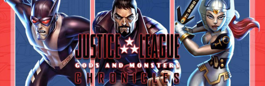 Justice League: Gods and Monsters Chronicles Episode