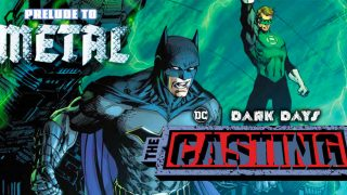 Dark Days The Casting - DC Comics News