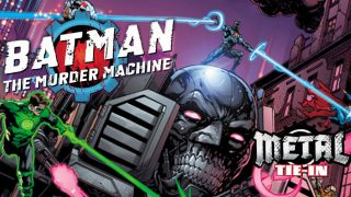Batman Murder Machine - DC Comics News