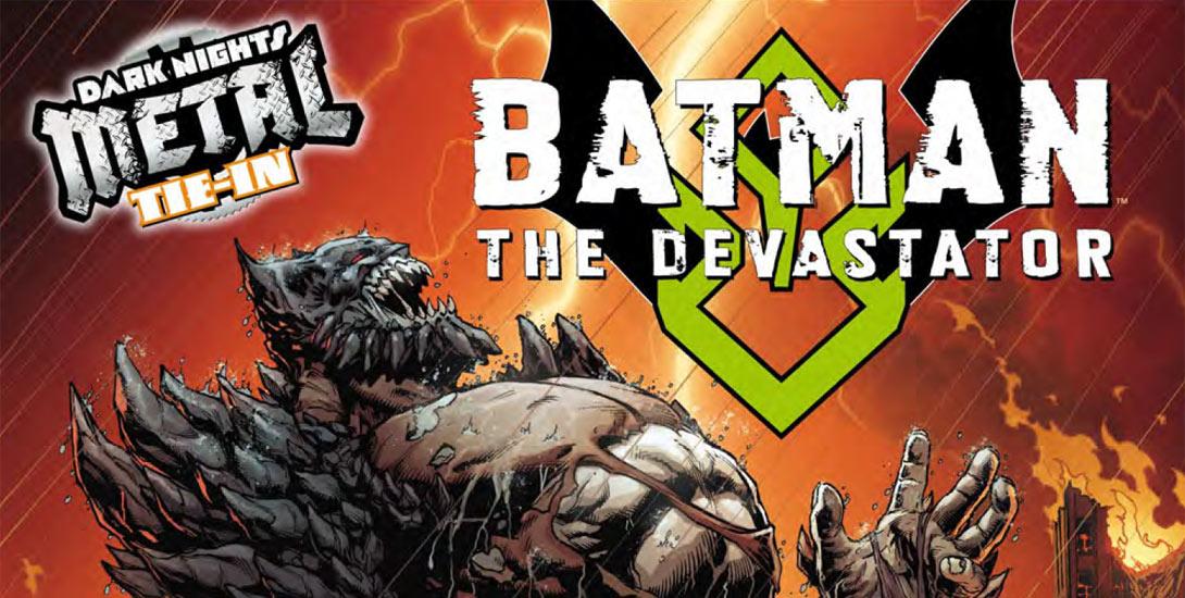 Batman The Devastator - DC Comics News