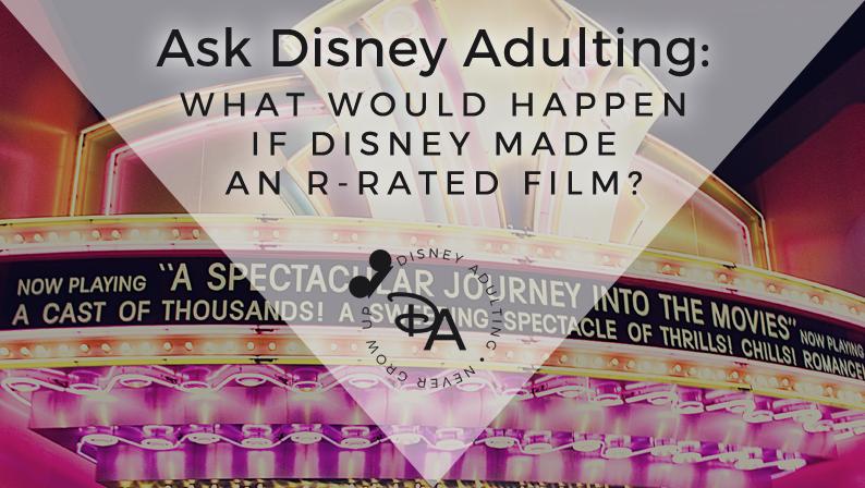 Disney Rated-R Film