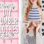 DIY Clothes | Instagram and Tumblr Inspired 2016