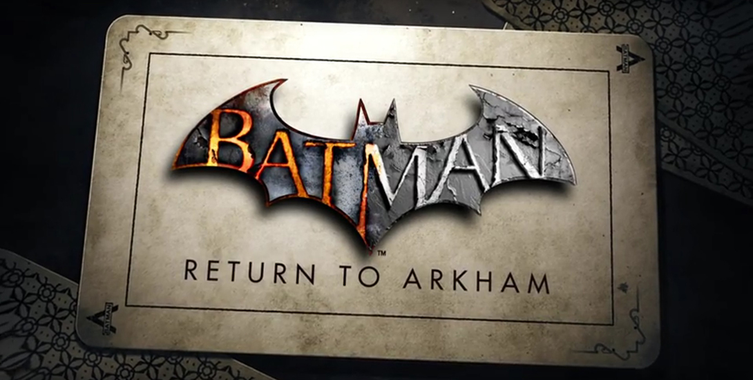 Batman: Return to Arkham Officially Announced Dark Knight News
