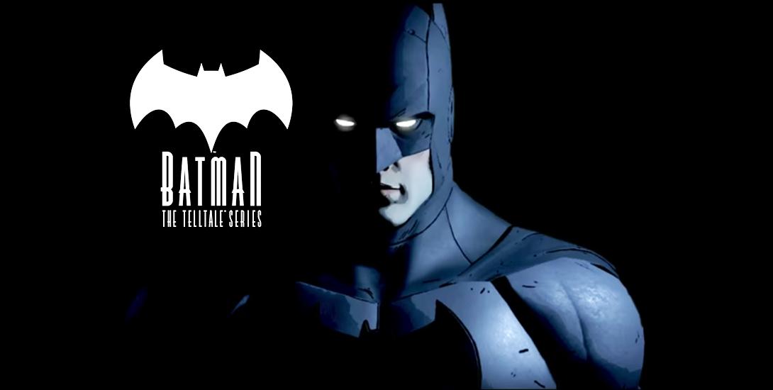 Official Trailer for 'BATMAN - The Telltale Series' Arrives! Dark Knight News
