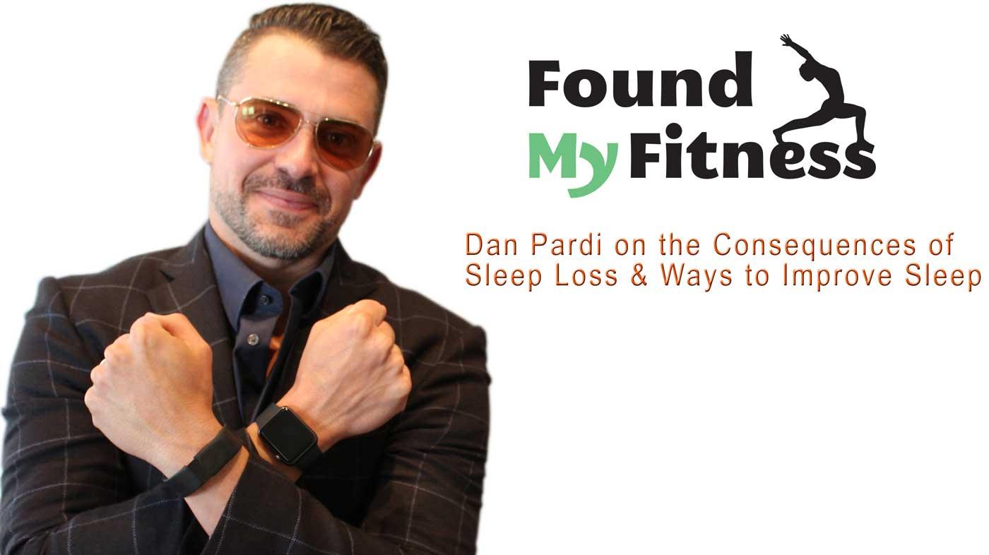 Dan Pardi on the Consequences of Sleep Loss & Ways to Improve Sleep
