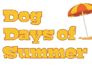 Dogs days of summer
