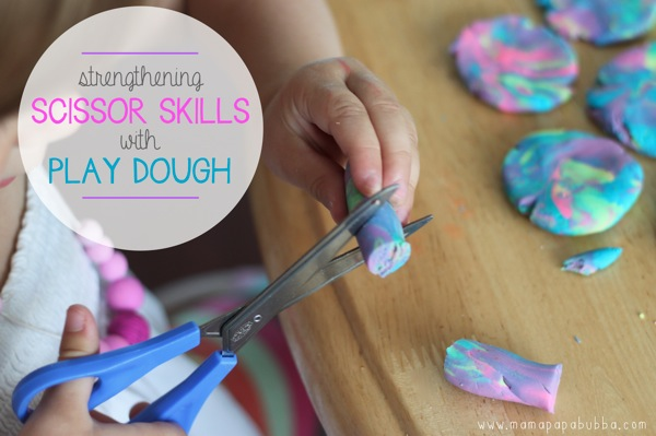 Strengthening Scissor Skills with Play Dough | Mama Papa Bubba