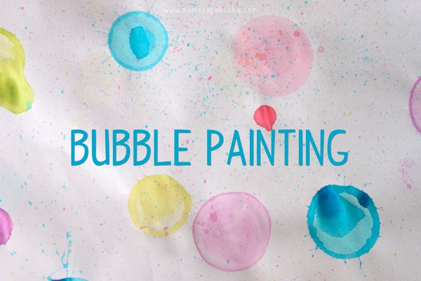 Bubble Painting | Mama Papa Bubba