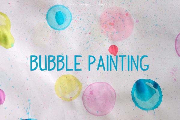 Bubble Painting | Mama Papa Bubba