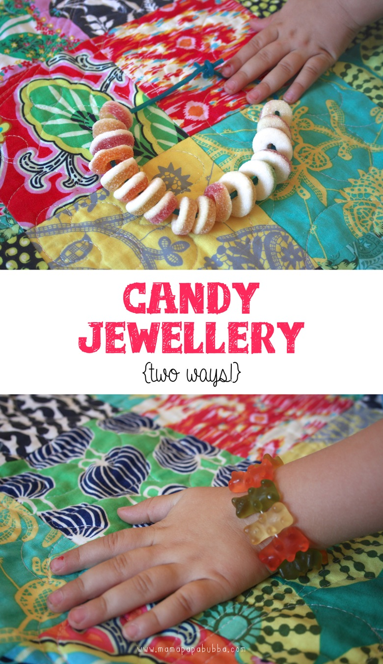 Candy Jewellery  two ways | Mama Papa Bubba
