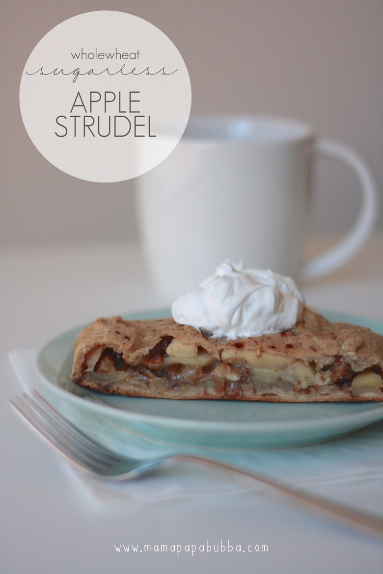 Wholewheat Sugarless Apple Strudel | Mama Papa Bubba