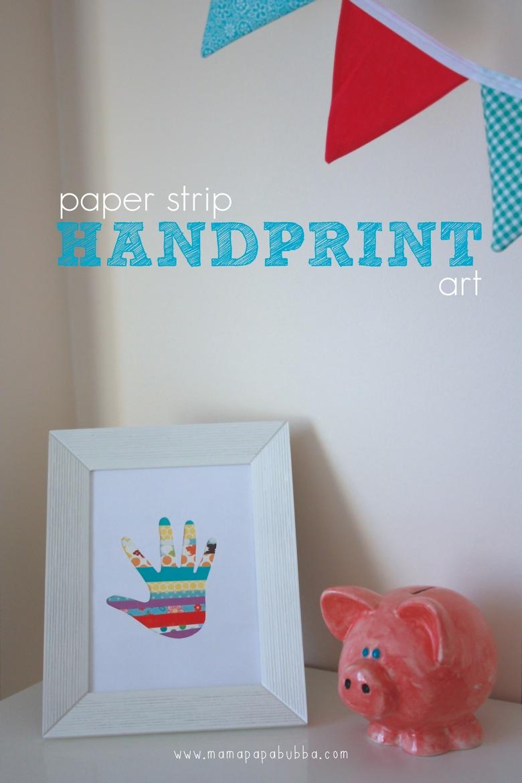 Paper Strip Handprint Art | Mama Papa Bubba