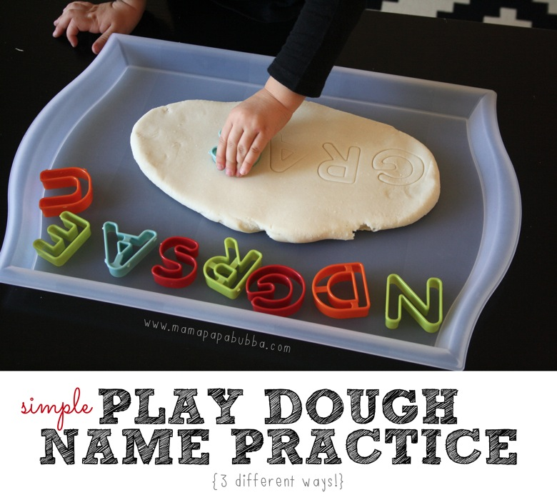 Simple Play Dough Name Practice 3 Ways | Mama Papa Bubba