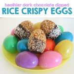 Healthier Easter Treats: Dark Chocolate Dipped Rice Crispy Eggs