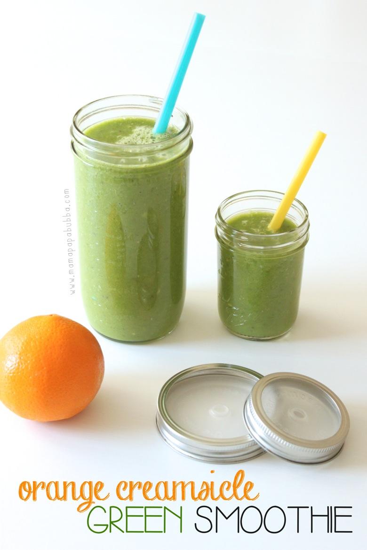 Orange Creamsicle GREEN Smoothie | Mama Papa Bubba