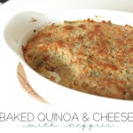 Baked Quinoa and Cheese With Veggies