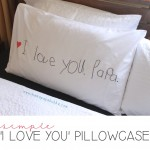 'I Love You' Pillowcase {a simple handmade gift}
