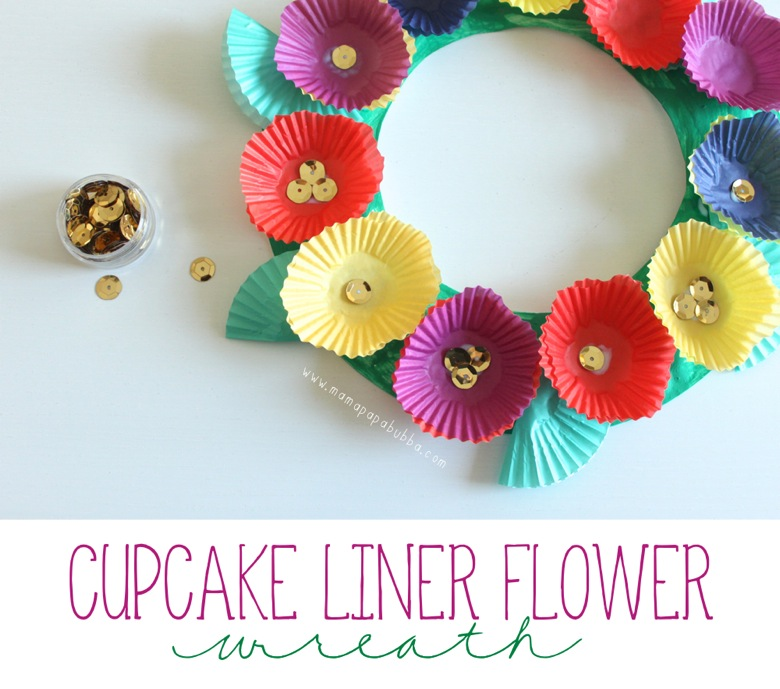 Cupcake Liner Flower Wreath | Mama Papa Bubba