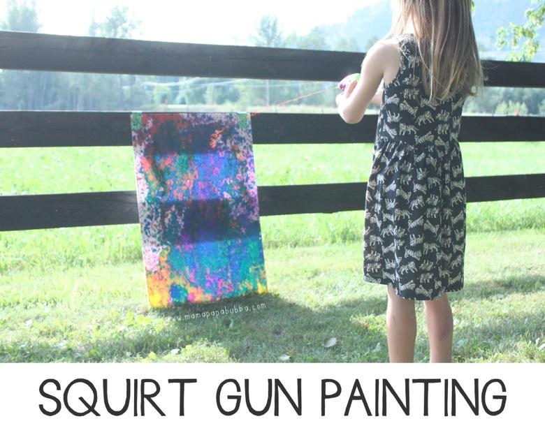 Squirt Gun Painting | Mama Papa Bubba