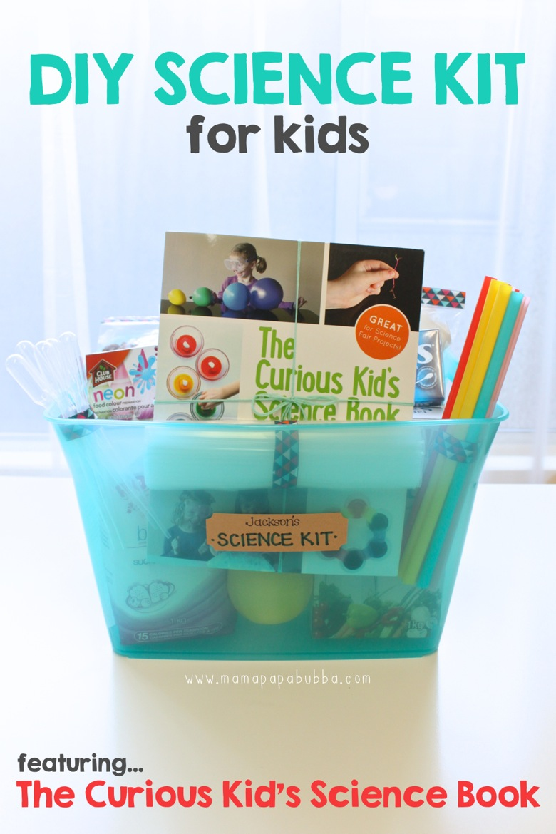 DIY Science Kit for Kids | Mama Papa Bubba