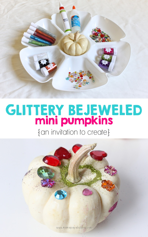 Glittery Bejeweled Mini Pumpkins  an invitation to create | Mama Papa Bubba