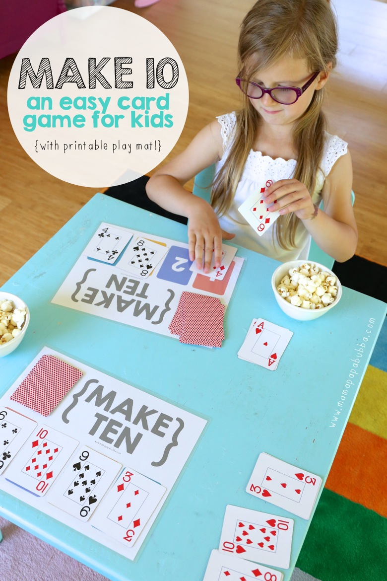 Make Ten {an easy card game for kids} - Mama.Papa.Bubba.