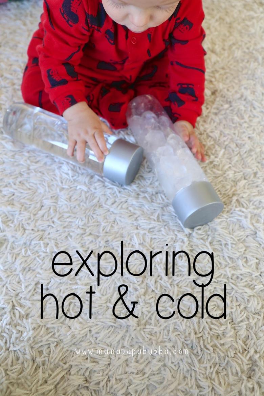 Exploring Hot Cold | Mama Papa Bubba