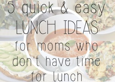rp_5-Quick-Easy-Lunch-Ideas-for-Moms-Who-Dont-Have-Time-for-Lunch-Mama.Papa_.Bubba_..jpg