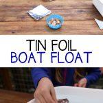 Tin Foil Boat Float