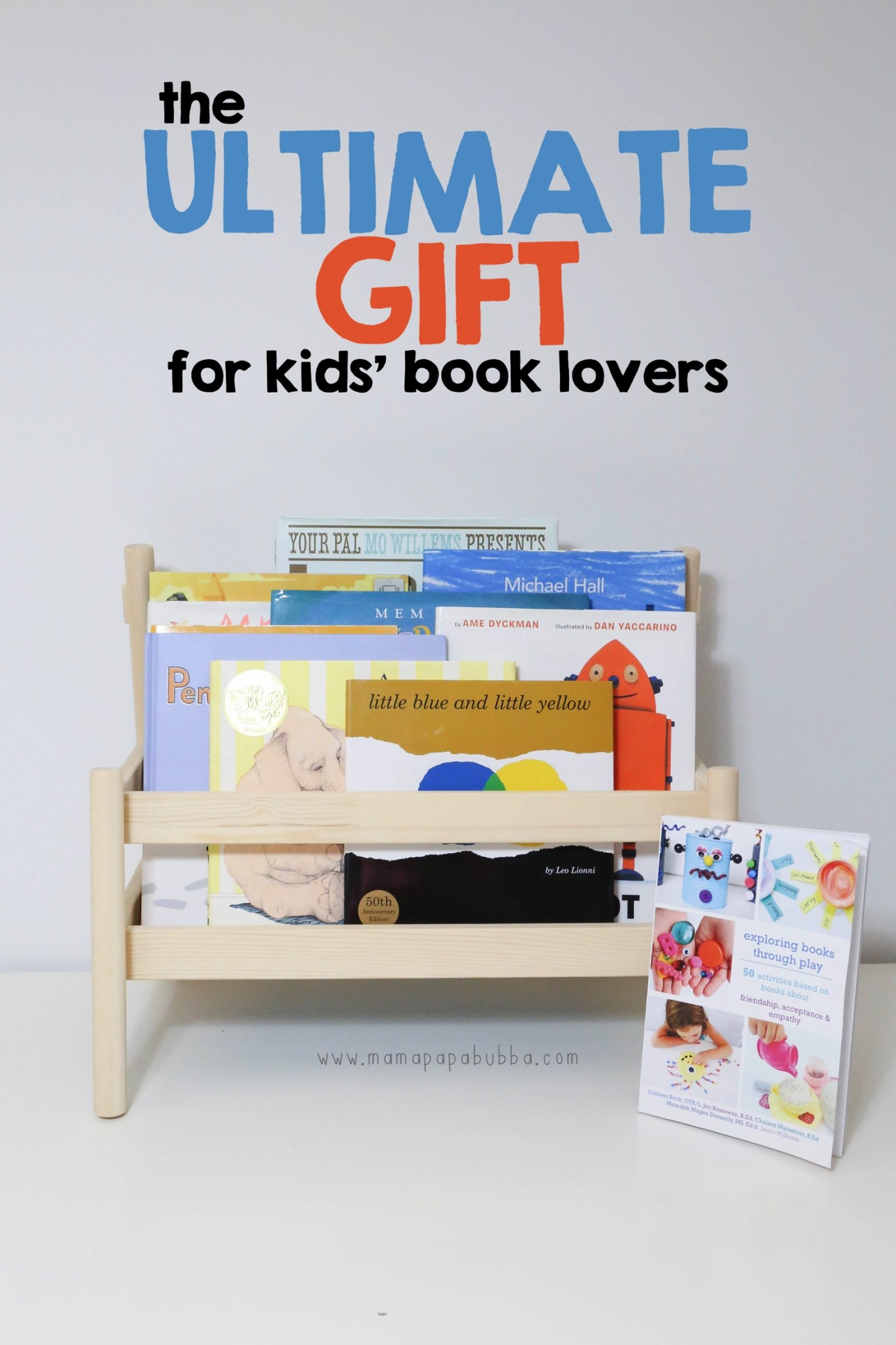 The ULTIMATE GIFT for Kids Book Lovers   Mama Papa Bubba