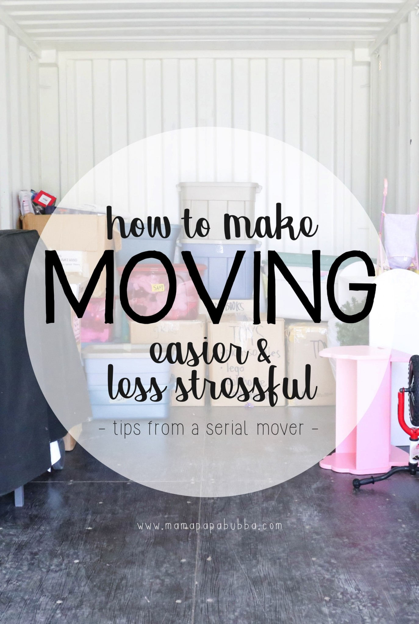 How to make Moving Easier and Less Stressful | Mama Papa Bubba