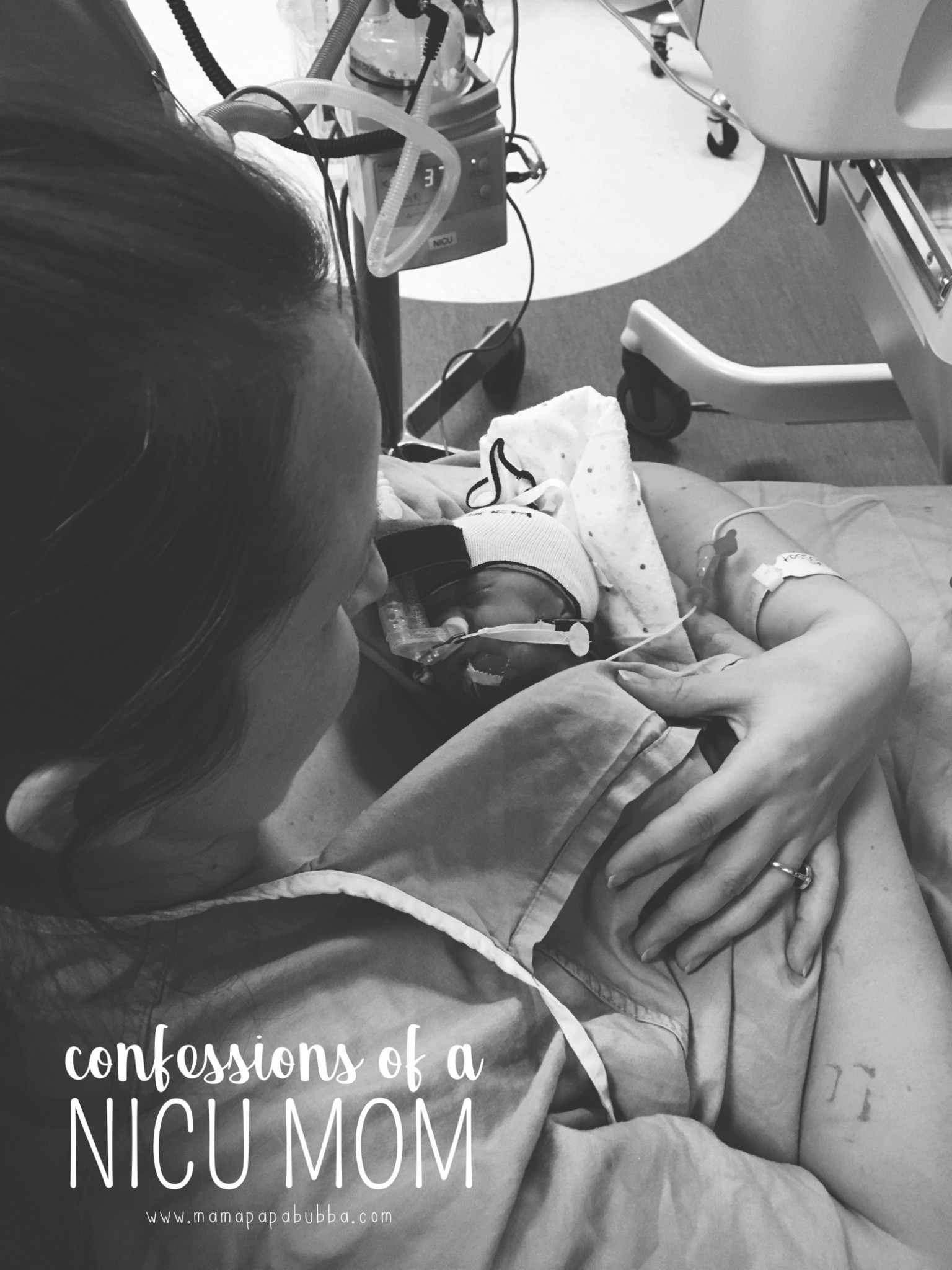 Confessions of a NICU Mom | Mama Papa Bubba