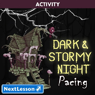 Dark and Stormy Night - Pacing