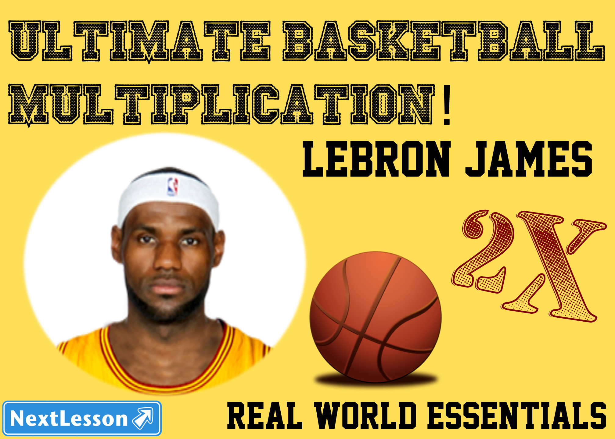 Ultimate Basketball Multiplication - 2X