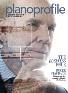 November 2017, Plano Profile magazine, Roger Staubach, the business issue, collin county