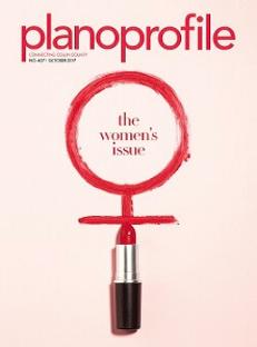 Plano profile magazine, women's issue, october 2017
