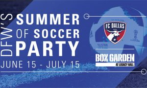 World Cup, FC Dallas, Soccer, Box Garden
